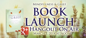 Mindfulness & Grief Book Launch Hangout