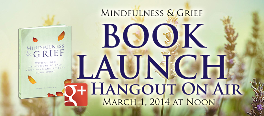 Mindfulness & Grief Book Launch Hangout On Air