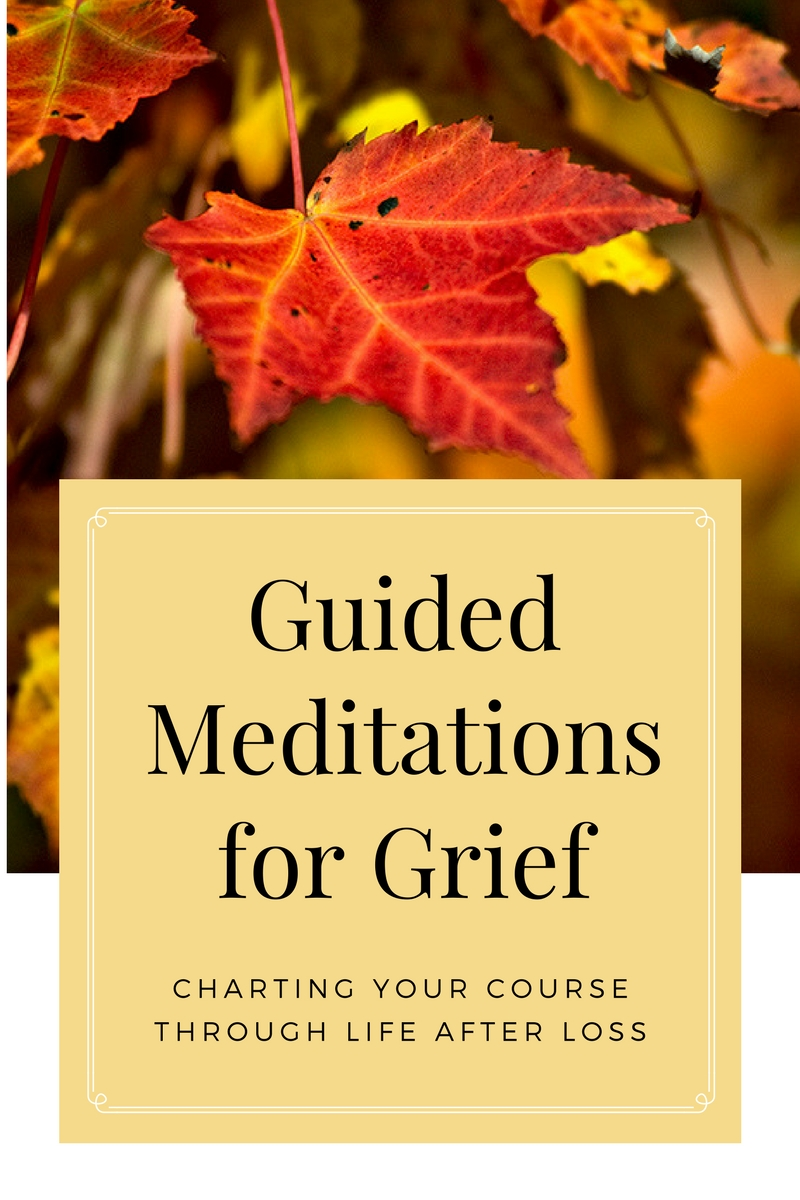 Guided meditations for grief