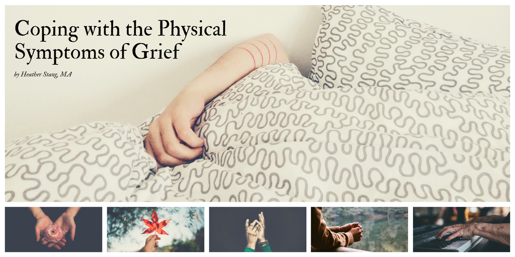 Physical Symptoms of Grief