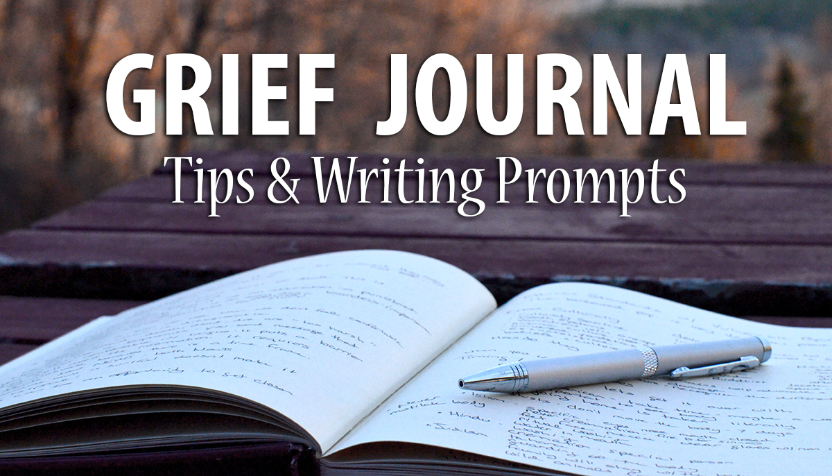 Grief Journaling Tips & Writing Prompts