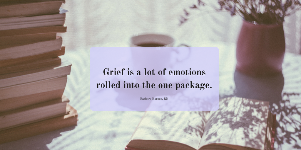 """That is what grieving is like."""