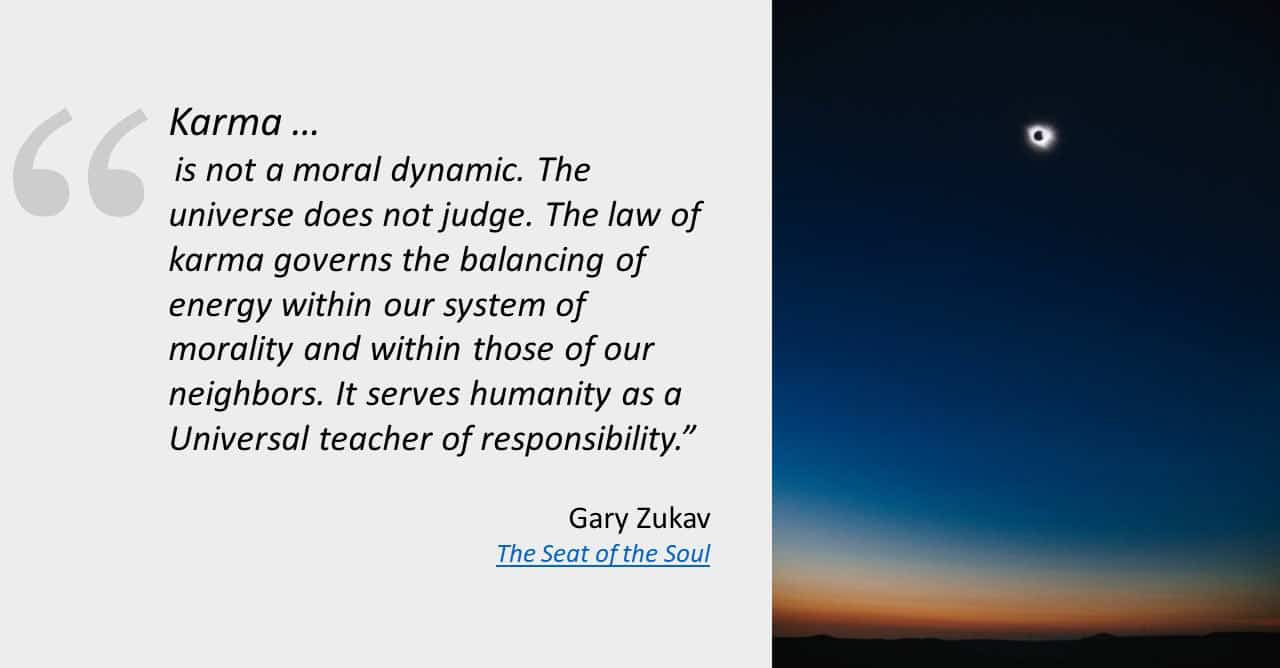 healing power of karma grief gary zukav quote