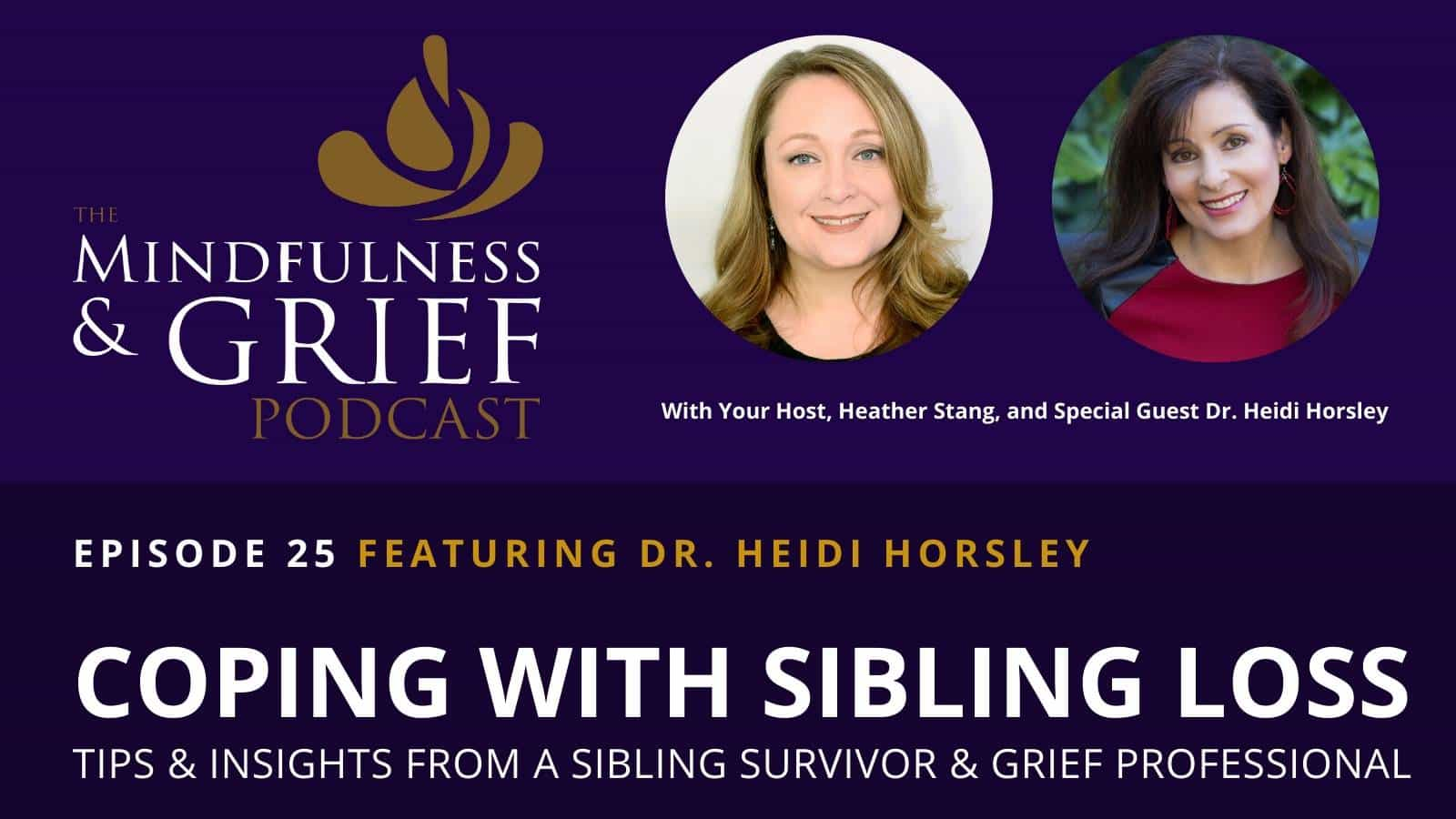 Coping with sibling loss tips and insights