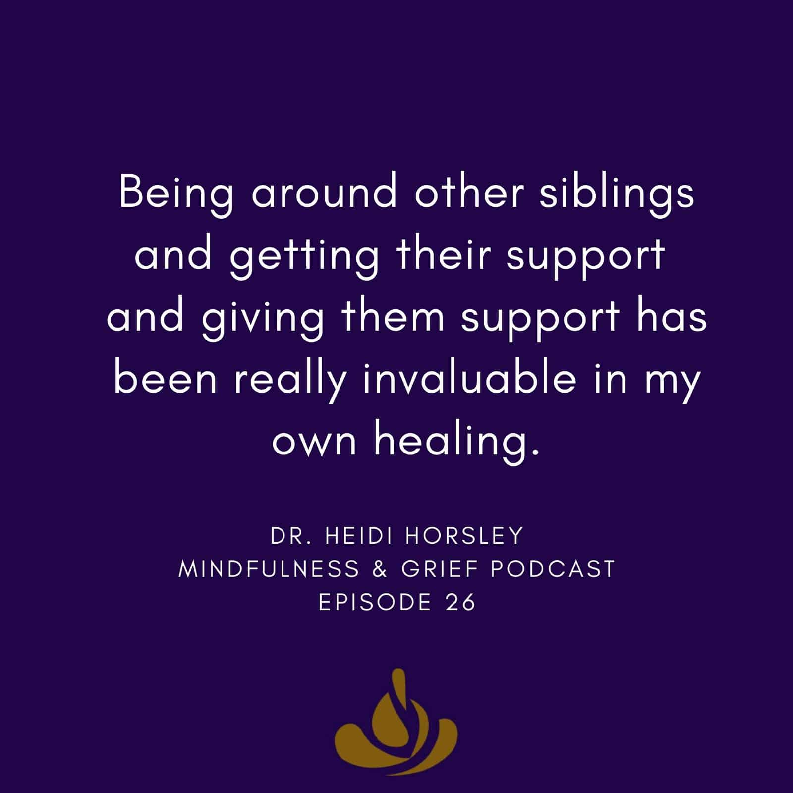 26.5 sibling loss heidi horsley
