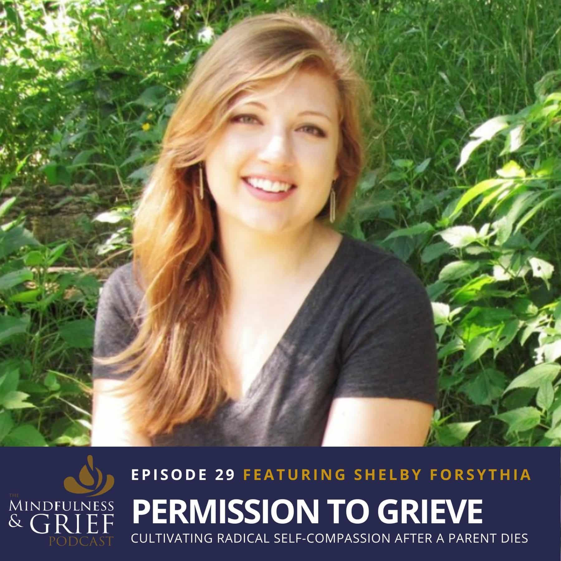 permission to grieve shelby forsthia young adult grief