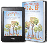 Mindfulness & Grief Book Kindle