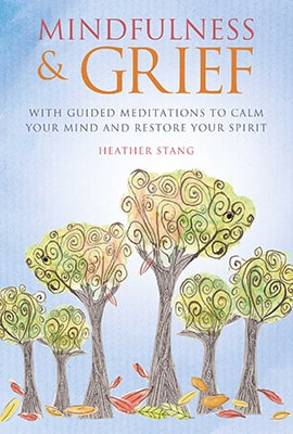 mindfulness and grief book cover heather stang