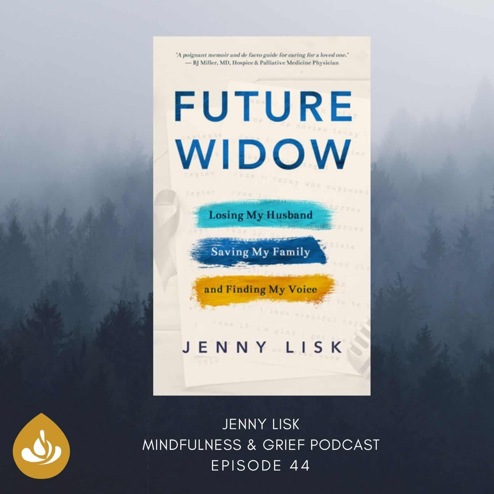 Jenny Lisk Future Widow